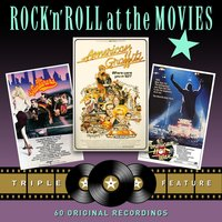 Rock 'N' Roll at the Movies - Triple Feature (American Graffiti / The Wanderers / American Hot Wax) — сборник