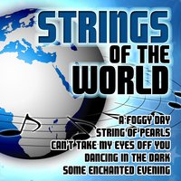 Strings of the World — Orchestra 101 Strings