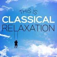 This Is... Classical Relaxation — Эдвард Григ