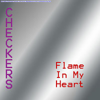 Flame In My Heart — Checkers