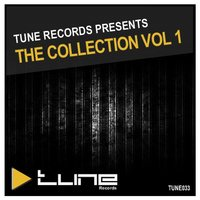 Tune Records Presents The Collection Vol 1 — сборник
