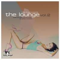 Little Angel Records pres. The Lounge Vol.2 — сборник
