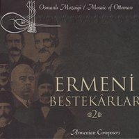 Mosaic Of Ottoman / Armenian Composers 2 — сборник