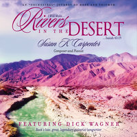 Rivers in the Desert — Susan K. Carpenter