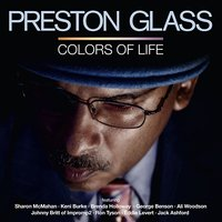 Colors of Life — Preston Glass