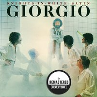 Knights in White Satin — Giorgio Moroder