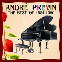 The Best of 1954-1960 — André Previn