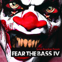 Fear The Bass IV — Axell Serrano