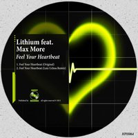 Feel Your Heartbeat (feat. Max More) — Lithium