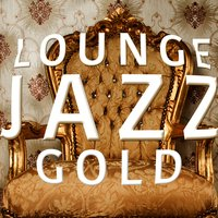 Lounge Jazz Gold — Gold Lounge
