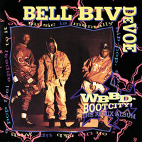 WBBD - Bootcity! The Remix Album — Bell Biv DeVoe