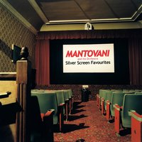 Silver Screen Favourites — Mantovani and his Orchestra