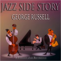 Jazz Side Story — George Russell