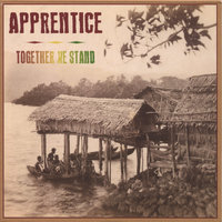 Together We Stand — Apprentice
