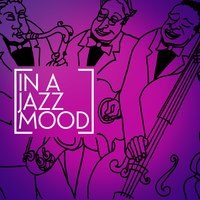 In a Jazz Mood — Jazzy Moods