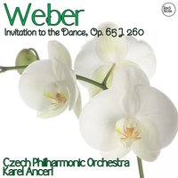 Weber: Invitation to the Dance, Op. 65 J. 260 — Czech Philharmonic Orchestra & Karel Ančerl