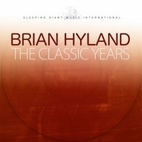 The Classic Years — Brian Hyland