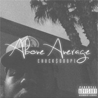 Above Average — Chuck$odope