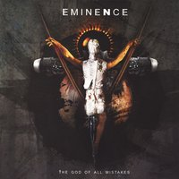 The God Of All Mistakes — Eminence
