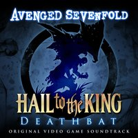 Hail To The King: Deathbat — Avenged Sevenfold