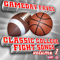 Gameday Faves: Classic College Fight Songs (Volume 1) — сборник