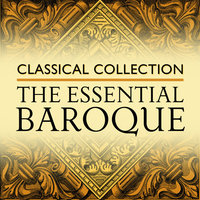 Classical Collection: The Essential Baroque — сборник
