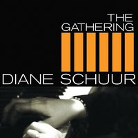 The Gathering — Diane Schuur