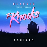 Classic — The Knocks
