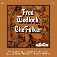 The Folker and Frollicks — Fred Wedlock