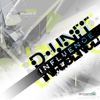 Influence - EP — DSP, D-Unit, D-Unit, DSP