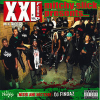 XXL Mixtapes, Vol. 4: Guns — Mitchy Slick, Mitchy Slick Presents