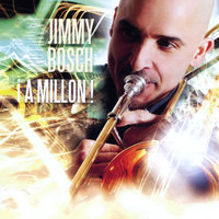 !A Millon! — Jimmy Bosch