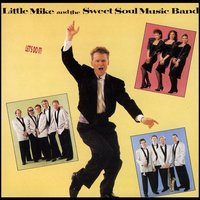 Let's Do It! — Little Mike & The Sweet Soul Music Band