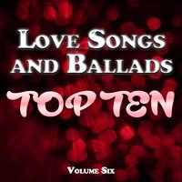 Love Songs and Ballads Top Ten Vol. 6 — сборник