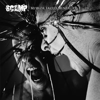 Mirror Faced Mentality — SCAMP