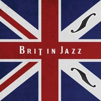 Brit in Jazz — Brit in Jazz