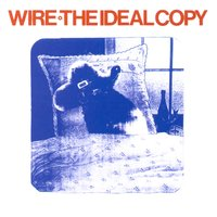 The Ideal Copy — Wire