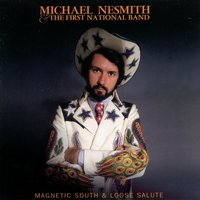 Magnetic South & Loose Salute — Michael Nesmith