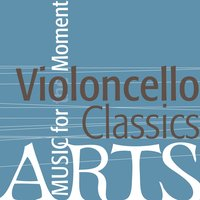 Music for the Moment: Violoncello Classics — сборник