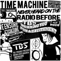 Time Machine - EP — T.B.S.