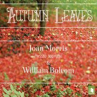 Autumn Leaves — Joan Morris & William Bolcom