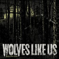 Black Soul Choir — Wolves Like Us