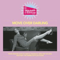 Milkshakes & Heartaches - Move Over Darling — сборник