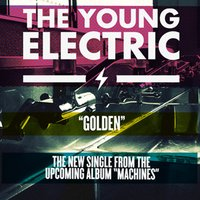 Golden — The Young Electric