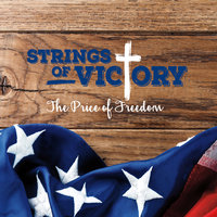 The Price of Freedom — Strings of Victory
