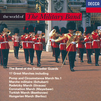 The World of the Military Band — The Band of the Grenadier Guards