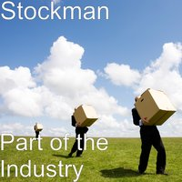Part of the Industry — Stockman