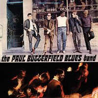 The Paul Butterfield Blues Band — Paul Butterfield Blues Band