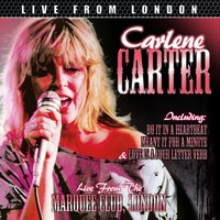 Live From London — Carlene Carter