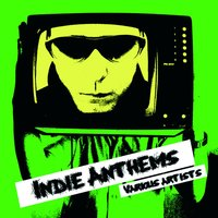 Indie Anthems — сборник